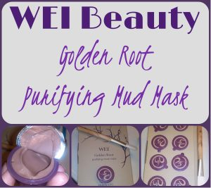 Get Clear, Soft Skin with WEI Beauty's Purify-Chi Golden Root Purifying Mud Mask!
