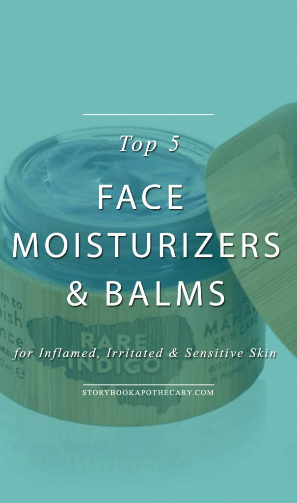 Top 5 Face Moisturizers for Inflamed, Irritated & Sensitive Skin