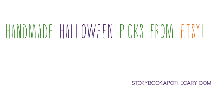 HalloweenEtsyFavorites_StorybookApothecary.com_Oct2013