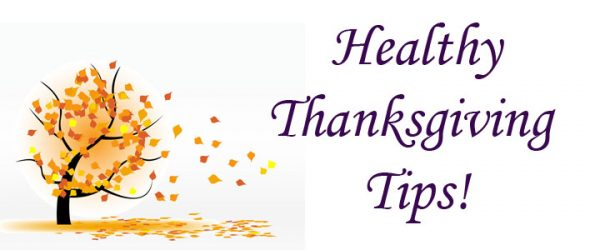 5 Tips to Stay Healthy On Thanksgiving!