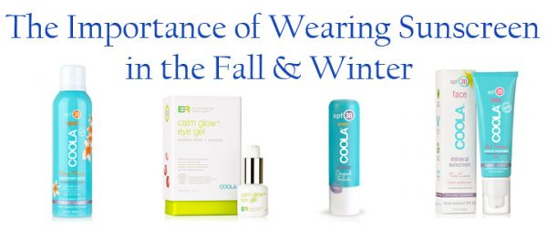 The Importance Of Wearing Sunscreen In Fall and Winter + New COOLA Favorites!