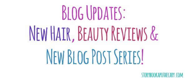 Hair + Beauty + New Blog Series Updates!