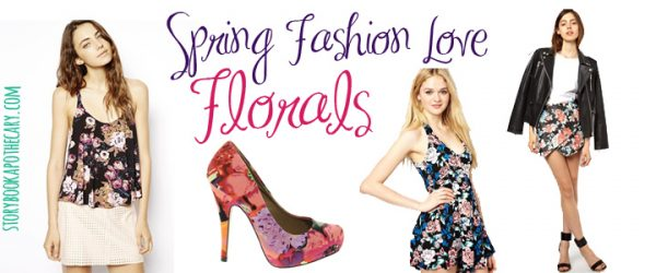 Spring Fashion Love: Florals