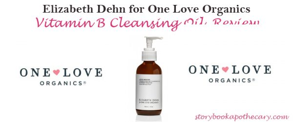 Elizabeth Dehn for One Love Organics Vitamin B Cleansing Oil Review