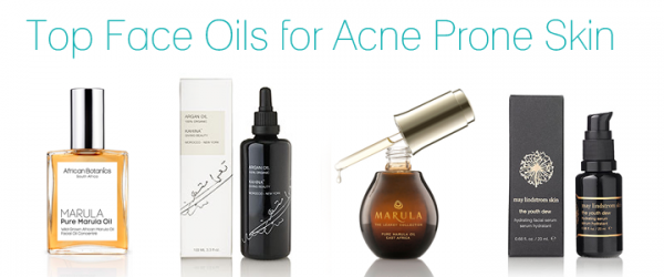Don't Fear the Oil: Top Face Oils for Acne Prone Skin