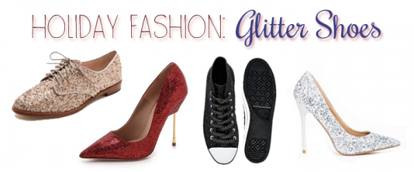 Holiday Fashion Love: Glitter Shoes!