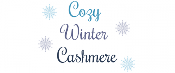 Winter Fashion: Cozy Cashmere Knits
