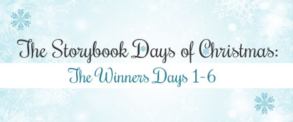 The Storybook Days of Christmas Giveaway Event Winners: Days 1-6
