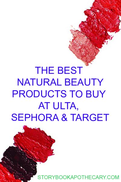 The Best Natural Beauty Products at Ulta, Sephora, and Target