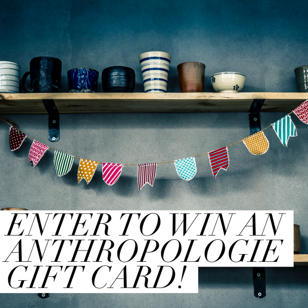 $100 Anthropologie Giveaway