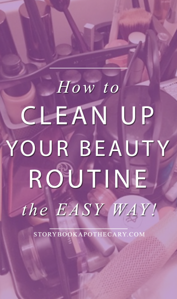 How to Clean Up Your Beauty Routine – the Easy Way!