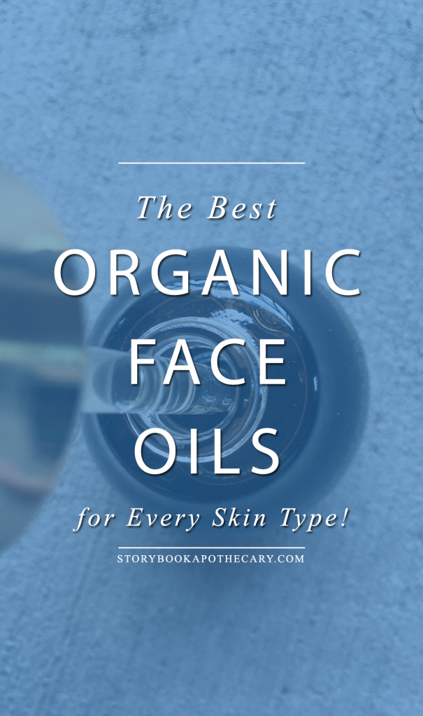 The Best Organic Face Oils