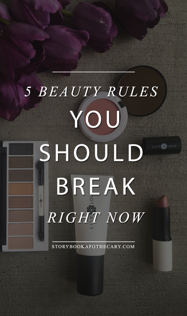 5 Beauty Rules You Should Break Right Now!