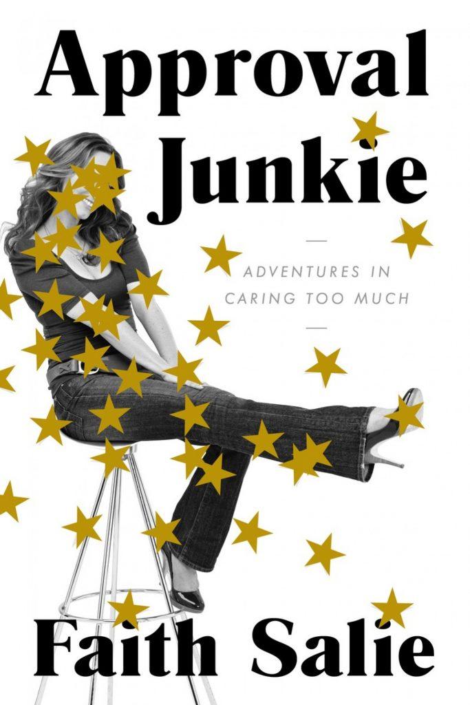 Approval Junkie Book by Faith Salie