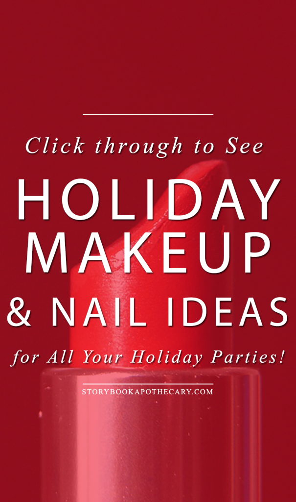 Holiday Makeup and Nail Ideas for Every Holiday Party