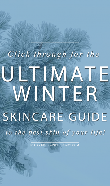 Your Ultimate Winter Skincare Guide