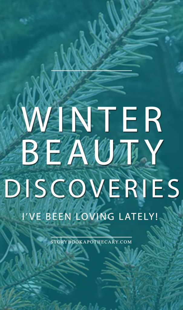 Winter Beauty Discoveries I've been loving lately!