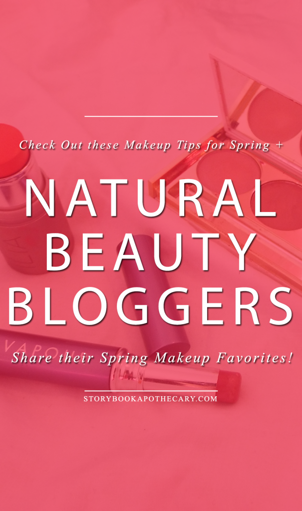 Natural Beauty Bloggers Share Their Top Picks for Spring Makeup