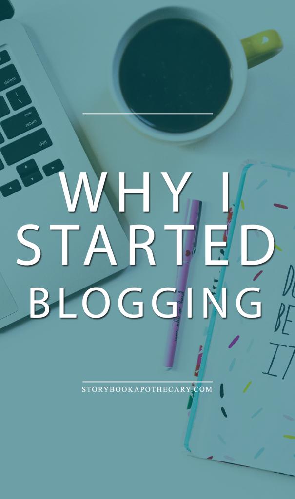 Why I Started Blogging...