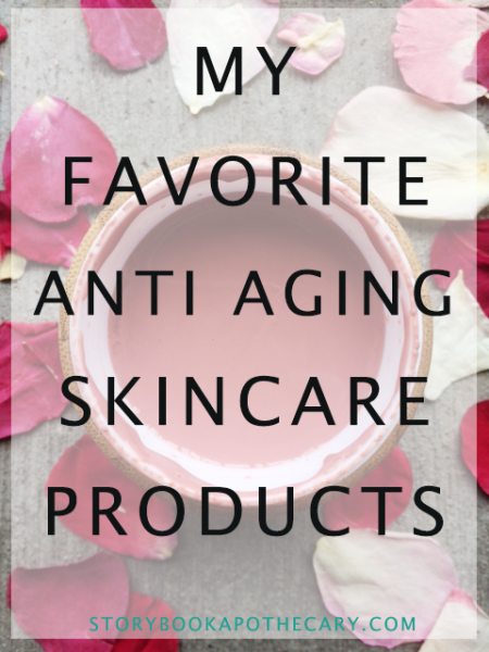 My Favorite Anti Aging Skincare Products