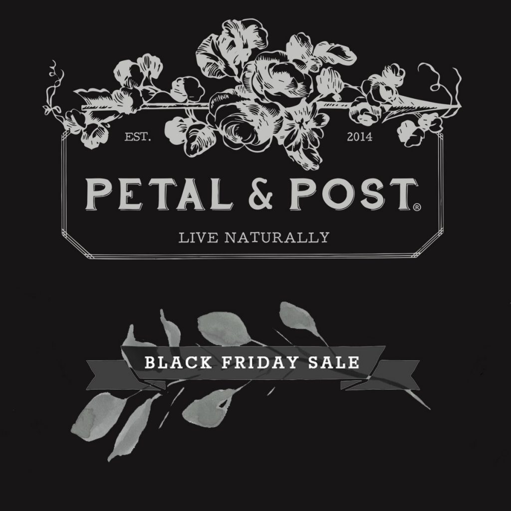 Petal and Post Black Friday Sale