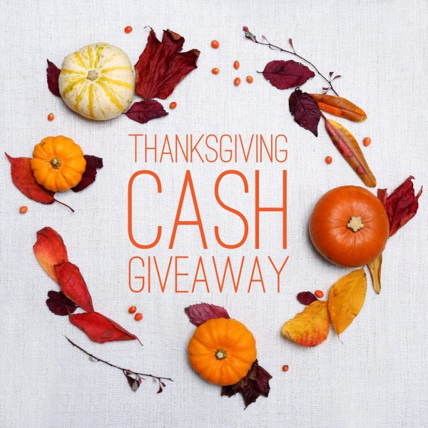 Thanksgiving Cash Giveaway!